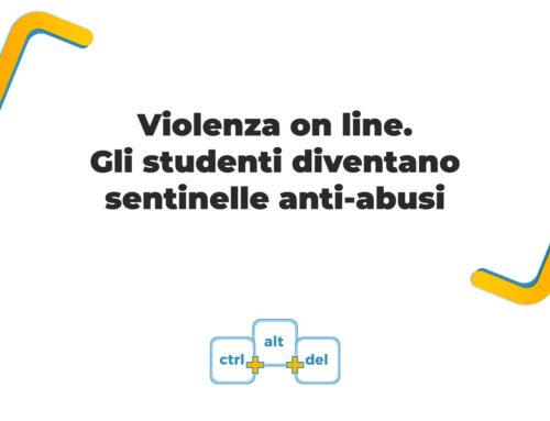 Violenza on line. Gli studenti diventano sentinelle anti-abusi